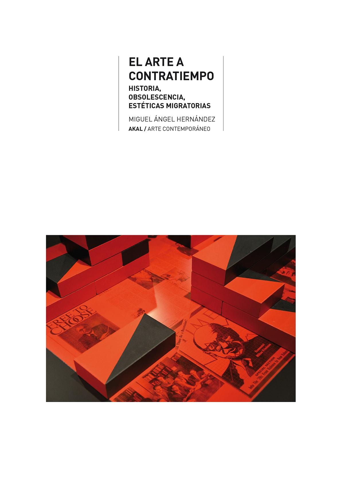 El arte a contratiempo. Historia, obsolescencia, estéticas migratorias