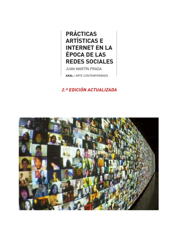 Prácticas artísticas e Internet en la época de la redes sociales